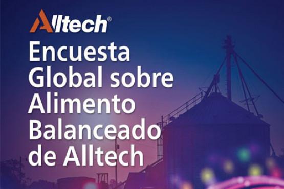 Alltech presentó los resultados de la encuesta global sobre Alimentos Balanceados