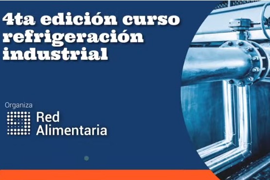Red Alimentaria realizó la cuarta edición Curso Refrigeración Industrial