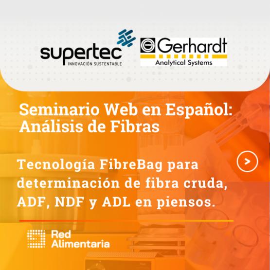 Webinar en Español Análisis De Fibras: Tecnología FibreBag para determinación de Fibra Cruda, ADF, NDF Y ADL en Piensos.